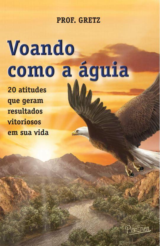 Livro Voando Como A águia